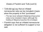 estate of franklin and tufts cont d