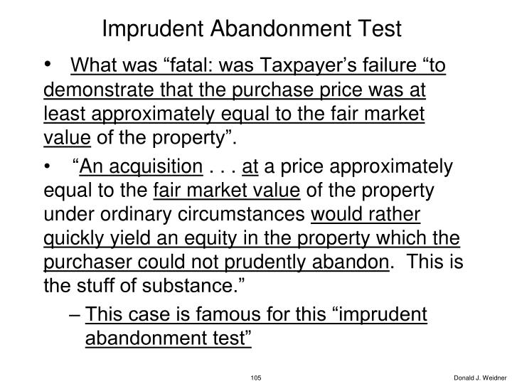 Imprudent Abandonment Test