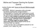 moline and taxpayer gaming the system cont d