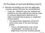 on purchase of land and building cont d1