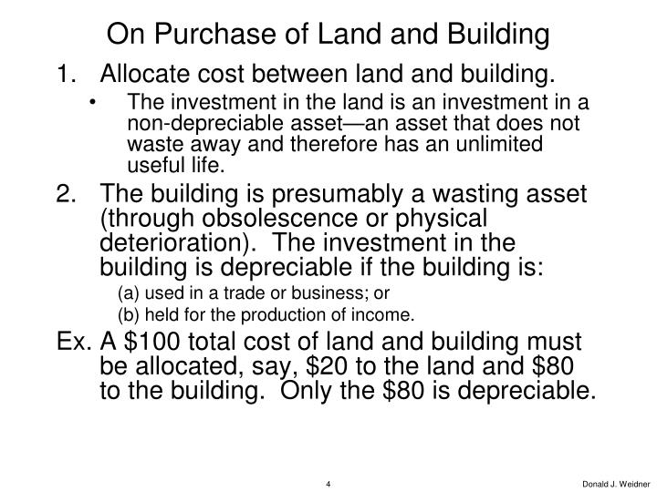 On Purchase of Land and Building