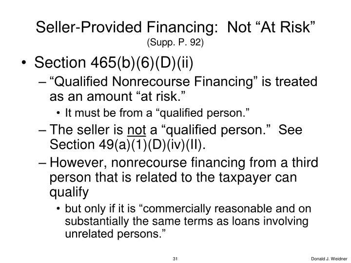 "Seller-Provided Financing:  Not ""At Risk"""