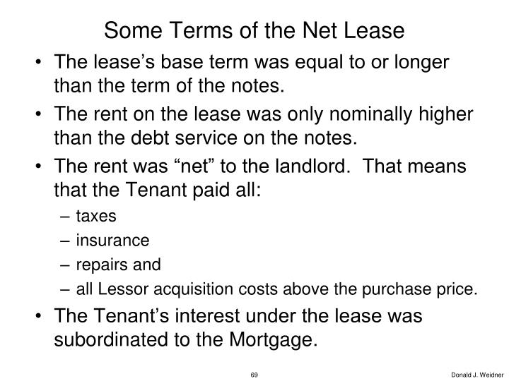 Some Terms of the Net Lease