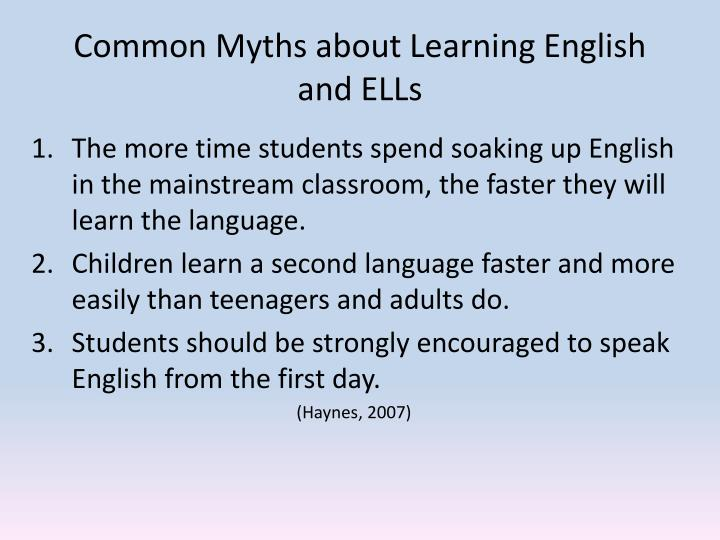 Common Myths about Learning English and ELLs