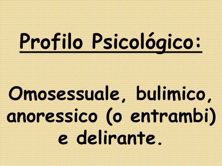 Profilo Psicológico: