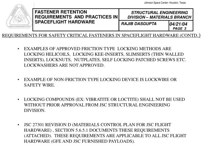 EXAMPLES OF APPROVED FRICTION TYPE  LOCKING METHODS ARE  LOCKING HELICOILS,  LOCKING KEE-INSERTS, SL...