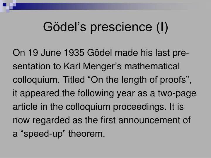 Gödel's prescience (I)