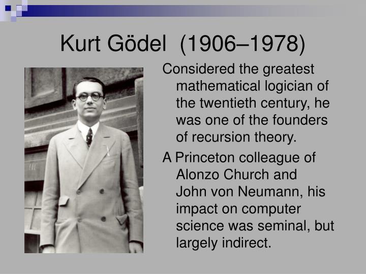 Kurt Gödel  (1906