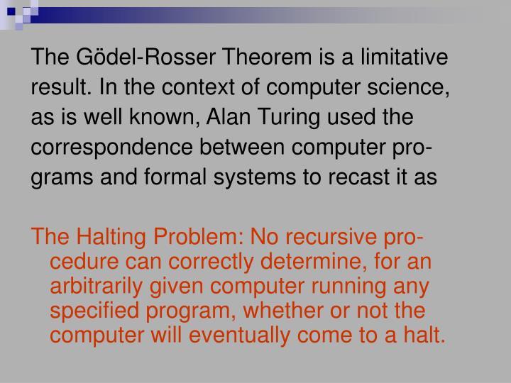 The Gödel-Rosser Theorem is a limitative
