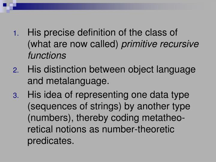 His precise definition of the class of (what are now called)