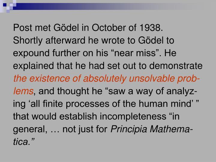 Post met Gödel in October of 1938.