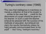 turing s contrary view 1948