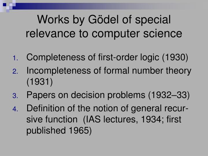 Works by Gödel of special relevance to computer science