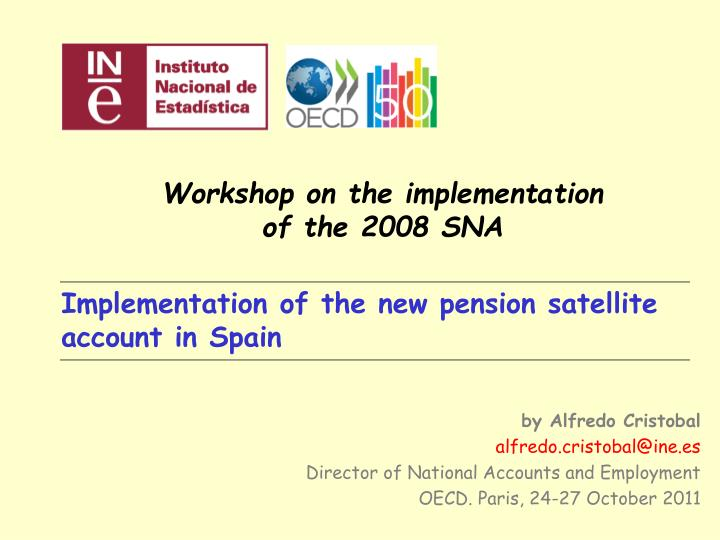 Workshop on the implementation of the 2008 SNA