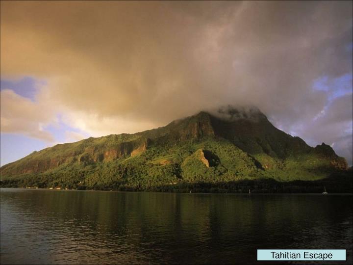 Tahitian Escape