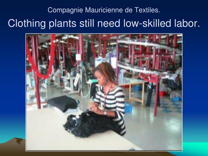 Compagnie Mauricienne de Textiles.