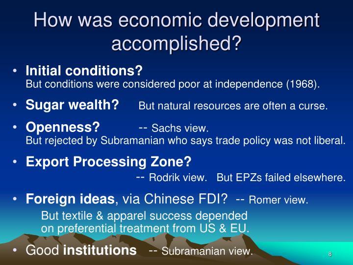 How was economic development accomplished?