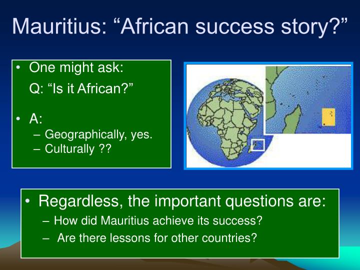 """Mauritius: """"African success story?"""""""