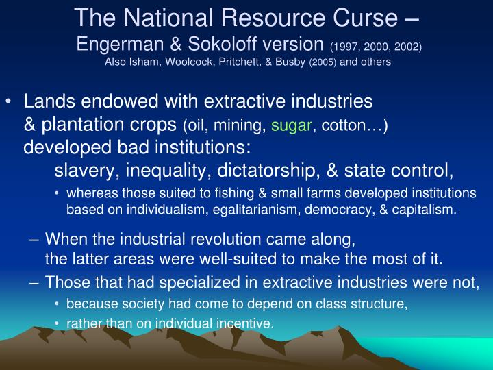 The National Resource Curse –