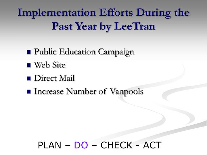Implementation Efforts During the Past Year by LeeTran