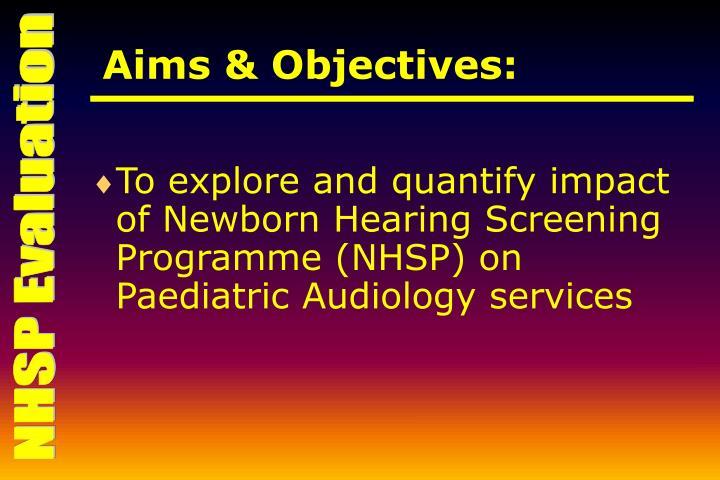 Aims & Objectives: