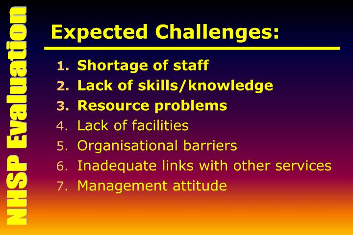 Expected Challenges:
