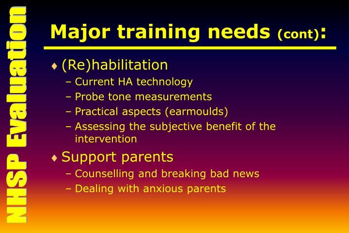 Major training needs