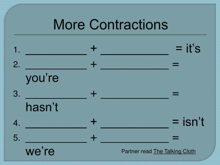 More Contractions