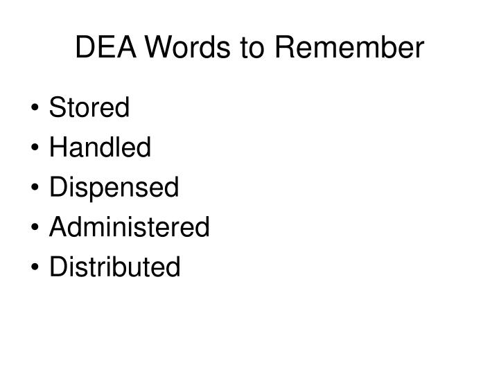 DEA Words to Remember