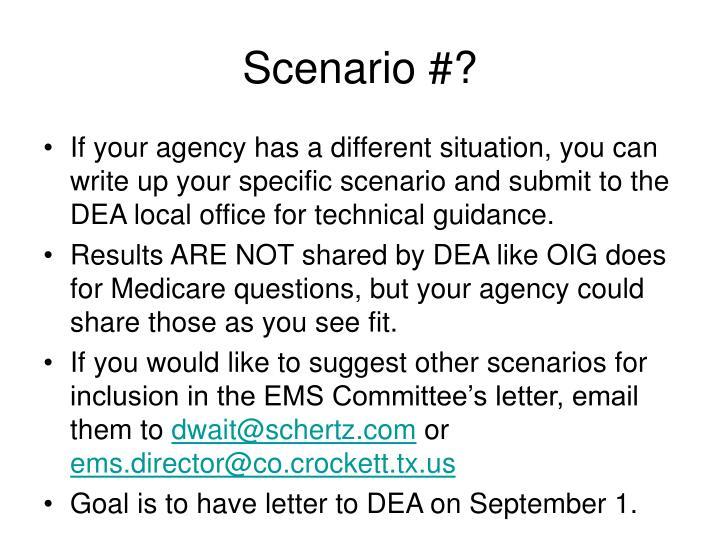 Scenario #?