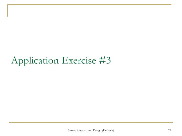 Application Exercise #3