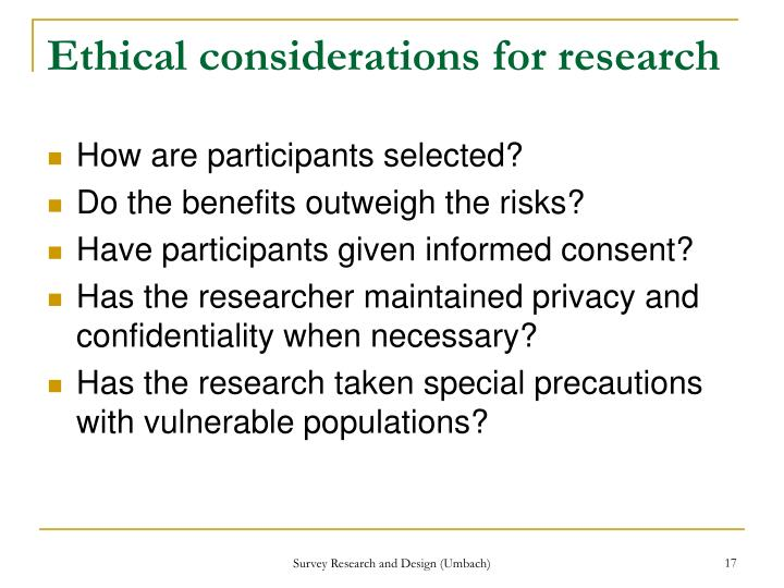 Ethical considerations for research