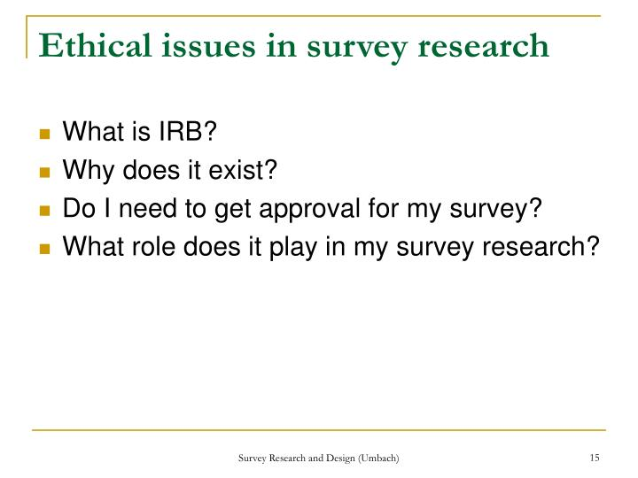 Ethical issues in survey research