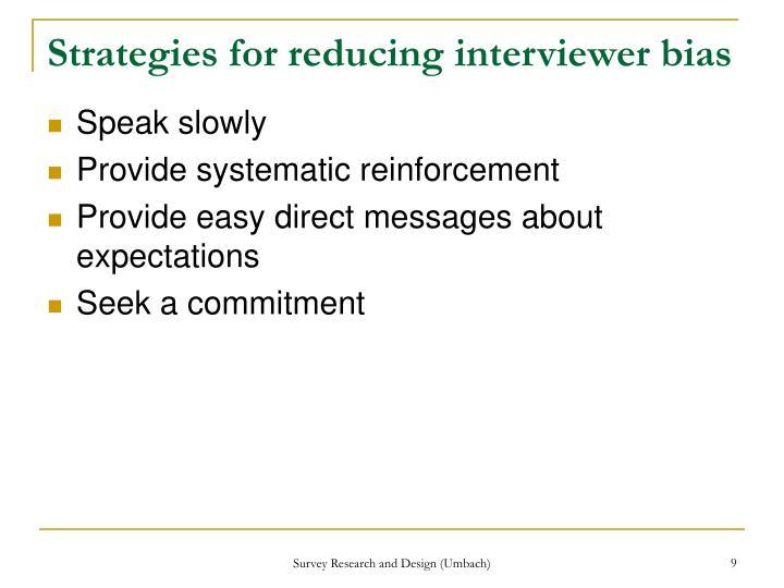 Strategies for reducing interviewer bias
