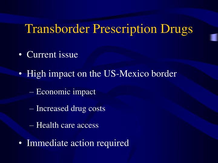 Transborder Prescription Drugs