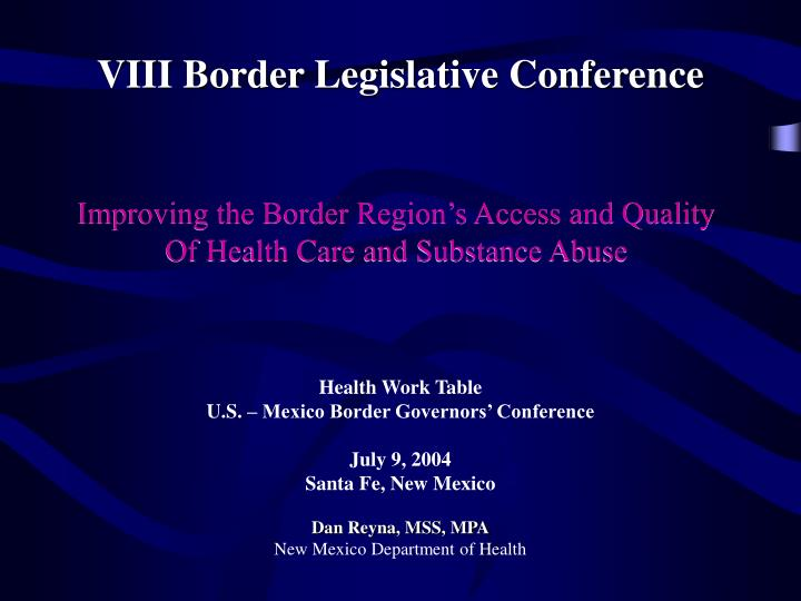 Improving the Border Region's Access and Quality