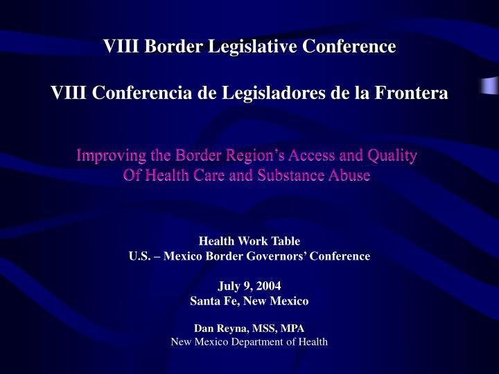 VIII Border Legislative Conference