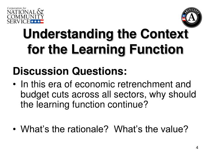 Understanding the Context for the Learning Function