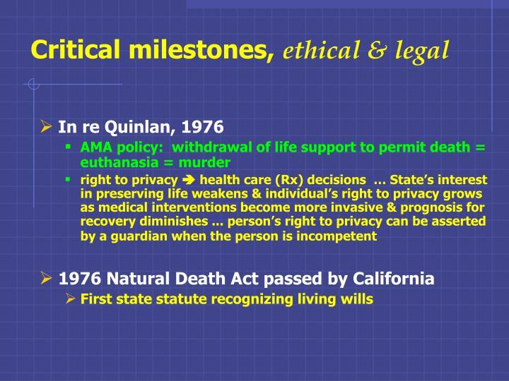 Critical milestones,