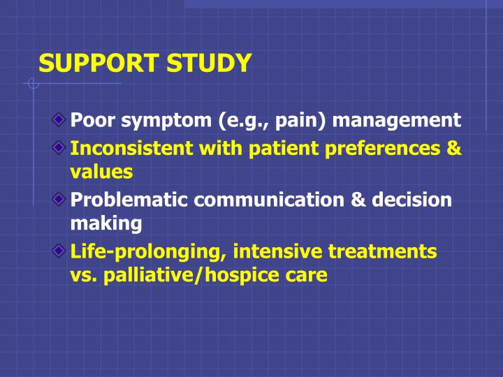 SUPPORT STUDY