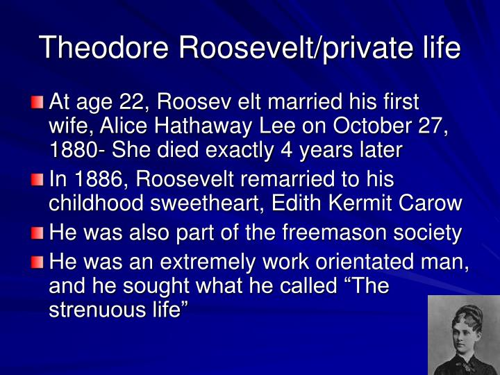 Theodore Roosevelt/private life