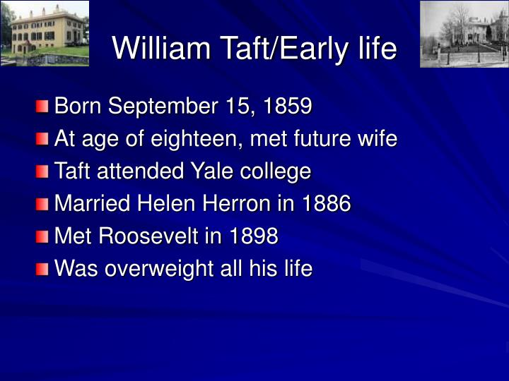 William taft early life