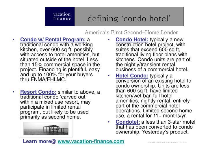 Condo w/ Rental Program: