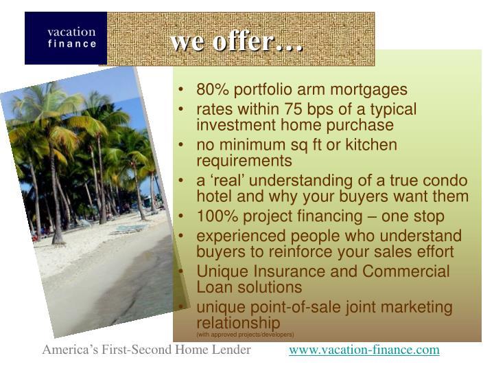 we offer…