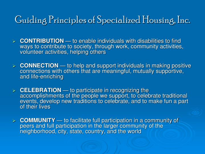 Guiding Principles of Specialized Housing, Inc.