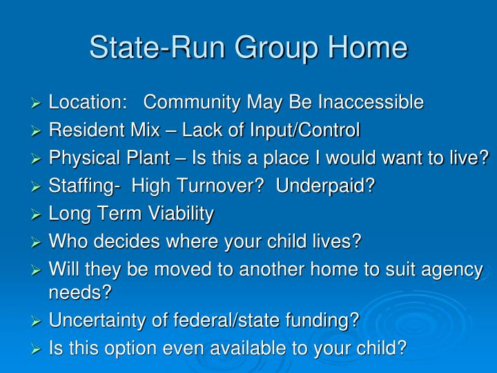 State-Run Group Home