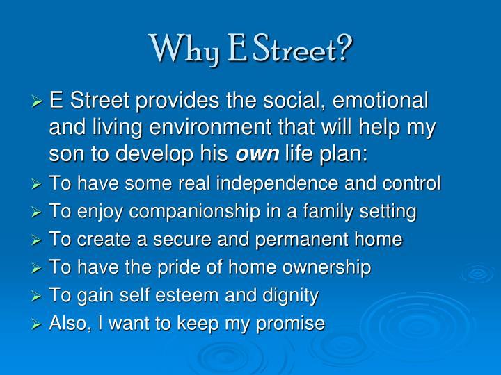 Why E Street?