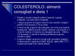 colesterolo alimenti consigliati e dieta 1