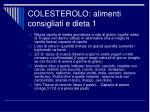 colesterolo alimenti consigliati e dieta 11