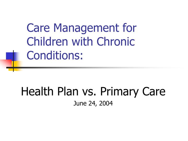 Care management for children with chronic conditions